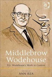 Cover of Ann Rea (EDT): Middlebrow Wodehouse