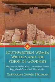 Cover of Catharine Savage Brosman: Southwestern Women Writers and the Vision of Goodness