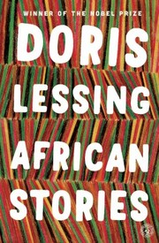 Cover of Doris May Lessing: African Stories
