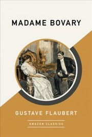 Cover of Gustave Flaubert: Madame Bovary