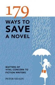 Cover of Peter Selgin: 179 Ways to Save a Novel