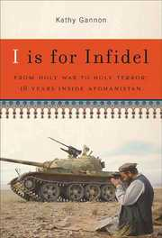 Cover of Kathy Gannon: I Is for Infidel
