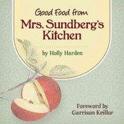 Cover of Holly Harden, Garrison Keillor (FRW): Good Food from Mrs. Sundberg's Kitchen