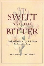 Cover of Amy Amendt-raduege: The Sweet and the Bitter