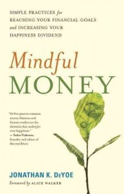 Cover of Jonathan K. Deyoe, Alice Walker (FRW): Mindful Money