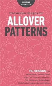 Cover of Free-Motion Designs for Allover Patterns