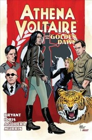 Cover of Steve Bryant, Yusuf Idris (ILT), Juanma Aguilera (ILT), Chris Murrin (EDT): Athena Voltaire and the Golden Dawn