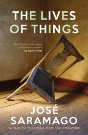 Cover of Jose Saramago: Lives of Things