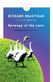 Cover of Richard Brautigan: Revenge of the Lawn
