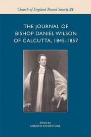 Cover of Andrew Atherstone (EDT): The Journal of Bishop Daniel Wilson of Calcutta, 1845-1857