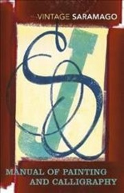 Cover of Jose Saramago: Manual of Painting and Calligraphy