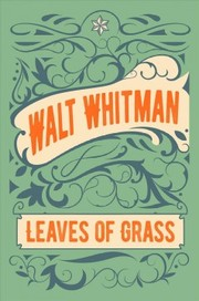 Cover of Walt Whitman: Leaves of Grass