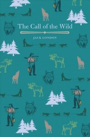 Cover of Jack London: The Call of the Wild