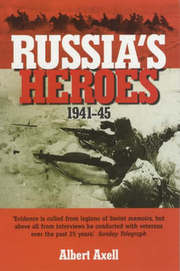 Cover of Albert Axell: Russia's Heroes 1941-1945