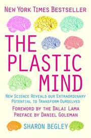 Cover of Sharon Begley: The Plastic Mind