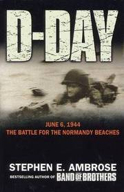 Cover of Stephen E. Ambrose: D-Day - 6 June, 1944