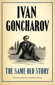Cover of Ivan Goncharov: Same Old Story: New Translation