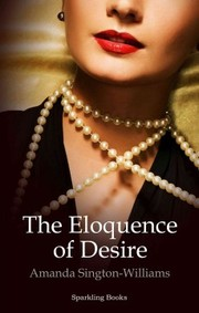 Cover of Amanda Sington-Williams: Eloquence of Desire