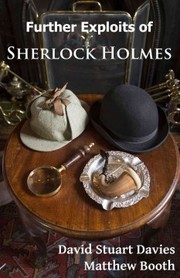 Cover of David Stuart Davies, Matthew Booth: Further Exploits of Sherlock Holmes