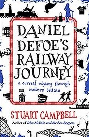 Cover of Stuart Campbell: Daniel Defoe's Railway Journey