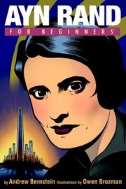 Cover of Andrew Bernstein, Owen Brozman (ILT): Ayn Rand for Beginners