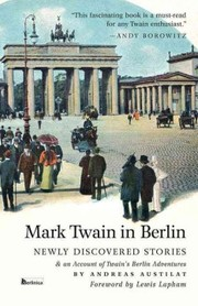 Cover of Andreas Austilat, Lewis Lapham (FRW): Mark Twain in Berlin