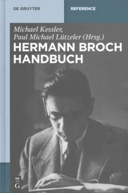 Cover of Michael Kessler (EDT), Paul Michael Lutzeler (EDT): Hermann-Broch-Handbuch