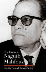 Cover of Denys Johnson-Davies (EDT): The Essential Naguib Mahfouz